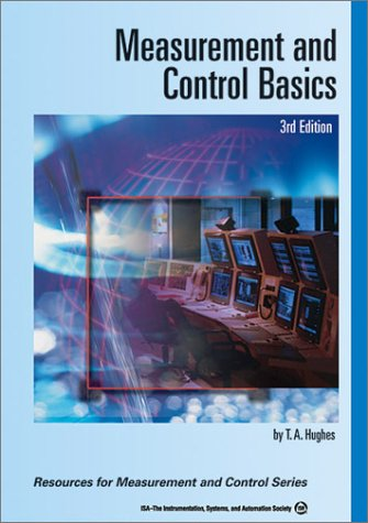 Measurement and Control Basics (Resources for Measurement: Thomas A. Hughes