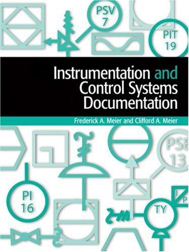Instrumentation and Control Systems Documentation: Meier, Frederick A.;