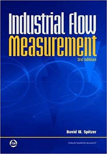 Industrial Flow Measurement: David W. Spitzer