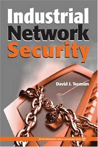 9781556178740: Industrial Network Security