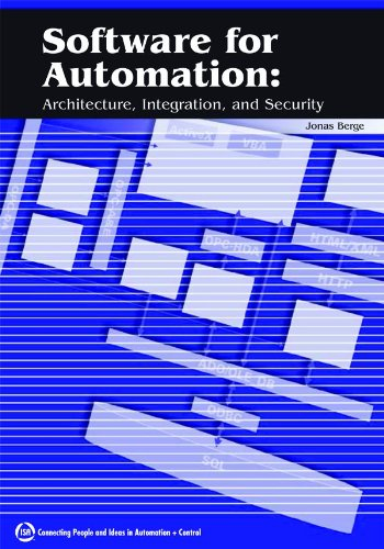 9781556178986: Software for Automation: Architecture, Integration, and Security