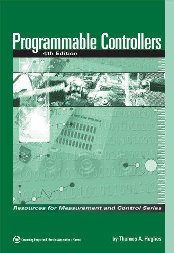 Programmable Controllers (Hardback): Thomas A Hughes