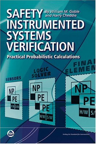 Safety Instrumental Systems Verification: Goble, William M.
