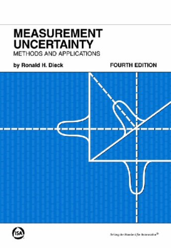 Measurement Uncertainty, Fourth Edition: Methods and Applications: Dieck, Ronald H.
