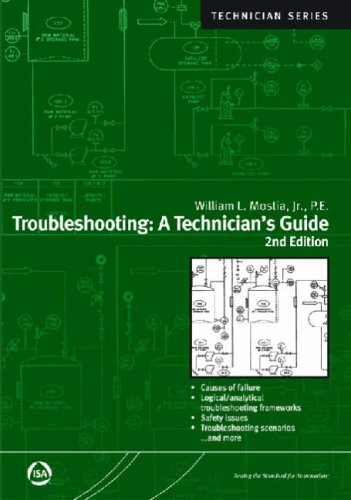Troubleshooting: A Technician's Guide, Second Edition (Isa: Mostia Jr., William