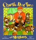 9781556181641: Charlie Dog Two and Mustard