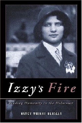 9781556182075: Izzy's Fire: Finding Humanity In The Holocaust