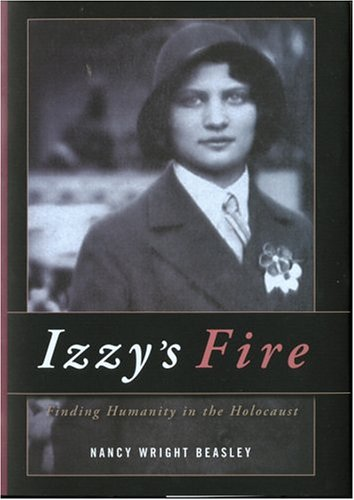 9781556182082: Izzy's Fire: Finding Humanity In The Holocaust