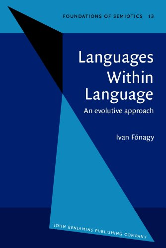 9781556190384: Languages Within Language: An evolutive approach (Foundations of Semiotics)