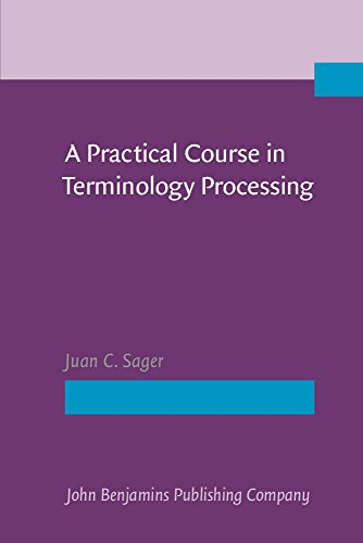 A Practical Course in Terminology Processing.: Sager, Juan C.