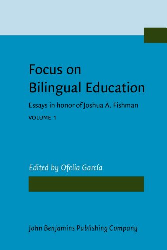 Focus on Bilingual Education: Essays in honor
