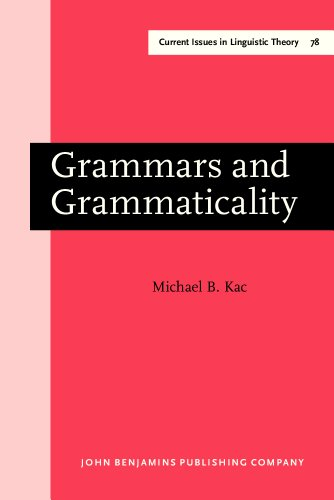 9781556191336: Grammars and Grammaticality (Current Issues in Linguistic Theory)
