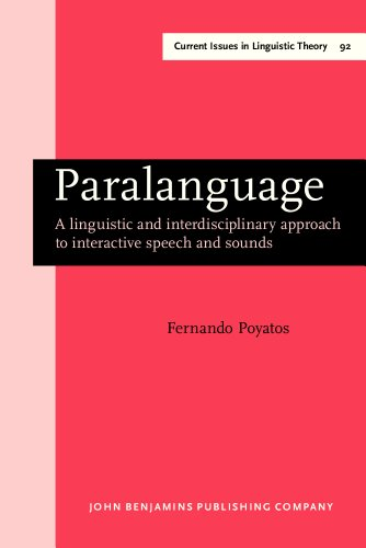 9781556191497: Paralanguage: A linguistic and interdisciplinary approach to interactive speech and sounds (Current Issues in Linguistic Theory)