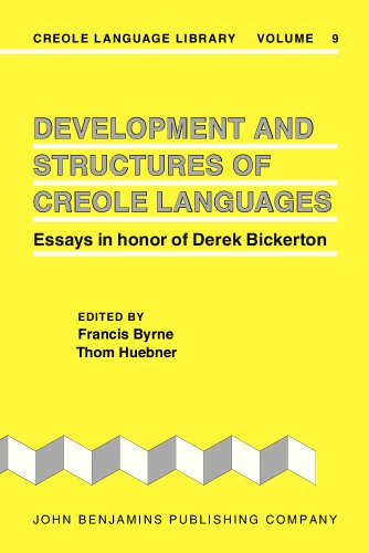 9781556191626: Development and Structures of Creole Languages: Essays in honor of Derek Bickerton (Creole Language Library)