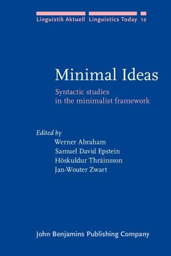 9781556192302: Minimal Ideas: Syntactic studies in the minimalist framework (Linguistik Aktuell/Linguistics Today)