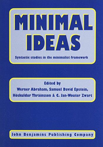 9781556192319: Minimal Ideas: Syntactic studies in the minimalist framework (Linguistik Aktuell/Linguistics Today)