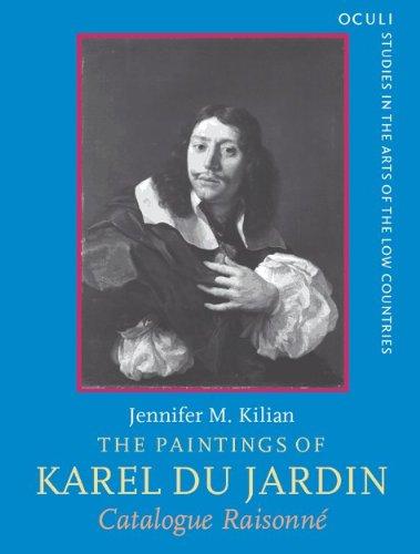 Paintings Karel Du Jardin 1626 1678 Catalogue: Kilian, Jennifer;Dujardin, Karel