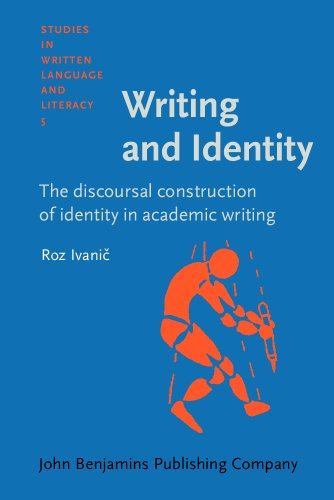 9781556193231: Writing and Identity: The discoursal construction of identity in academic writing (Studies in Written Language and Literacy)