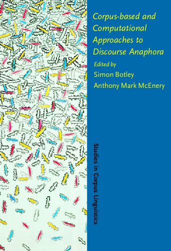 9781556193972: Corpus-based and Computational Approaches to Discourse Anaphora (Studies in Corpus Linguistics)