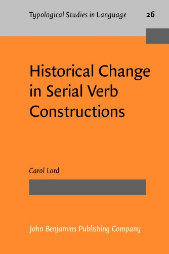 9781556194160: Historical Change in Serial Verb Constructions (Typological Studies in Language)