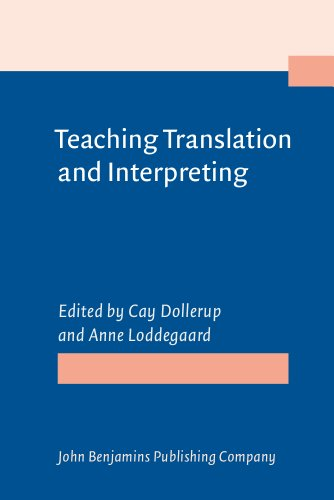 9781556194535: Teaching Translation and Interpreting: Training Talent and Experience. Papers from the First Language International Conference, Elsinore, Denmark, 1991