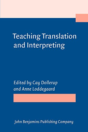 9781556194566: Teaching Translation and Interpreting: Training Talent and Experience. Papers from the First Language International Conference, Elsinore, Denmark, 1991