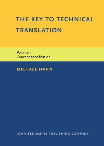 9781556194672: The Key to Technical Translation: Volume 1: Concept specification