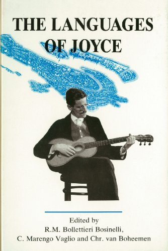 The Languages of Joyce: Selected Papers from: International James Joyce