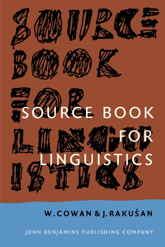Source Book for Linguistics: Third revised edition: Cowan, William, Raku?an,