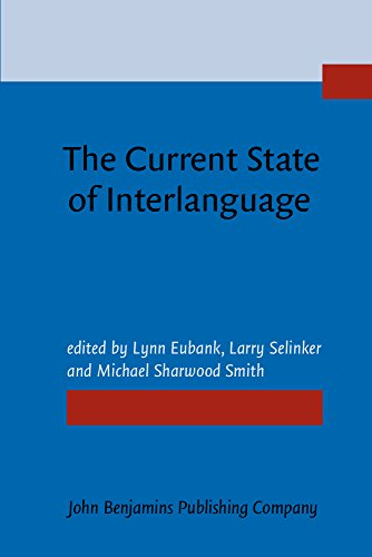 9781556195198: The Current State of Interlanguage: Studies in honor of William E. Rutherford