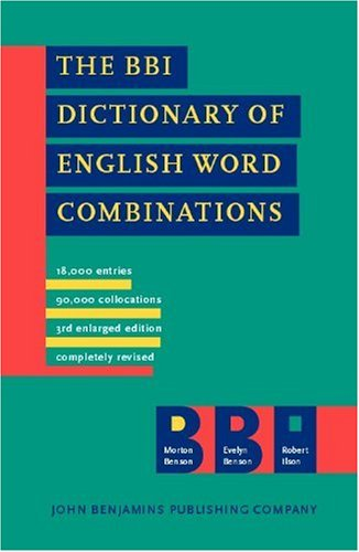 BBI DICTIONAY OF ENGLISH WORD COMBINATIONS