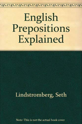 9781556195259: English Prepositions Explained