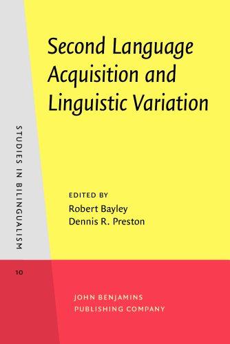 9781556195440: Second Language Acquisition and Linguistic Variation (Studies in Bilingualism)