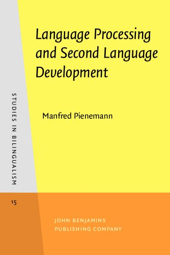 9781556195495: Language Processing and Second Language Development: Processability theory (Studies in Bilingualism)