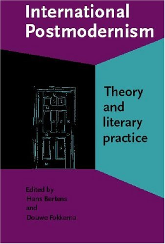 9781556196027: International Postmodernism: Theory and literary practice (Comparative History of Literatures in European Languages)