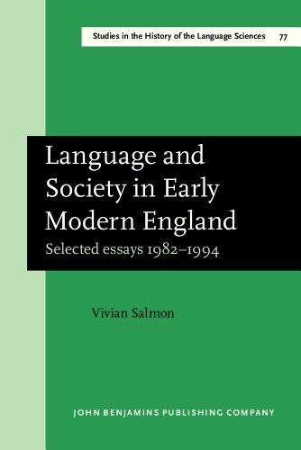 9781556196133: Language and Society in Early Modern England: Selected essays 1982–1994 (Studies in the History of the Language Sciences)
