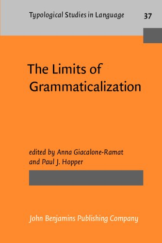 9781556196508: The Limits of Grammaticalization (Typological Studies in Language)