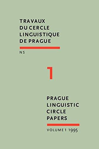 9781556196744: Prague Linguistic Circle Papers: Travaux du cercle linguistique de Prague nouvelle série. Volume 1 (Prague Linguistic Circle Papers / Travaux du cercle linguistique de Prague N.S.)