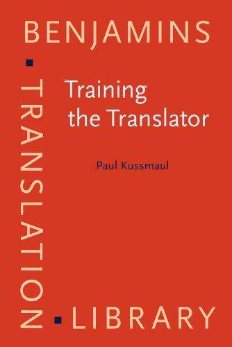 9781556196904: Training the Translator (Benjamins Translation Library)