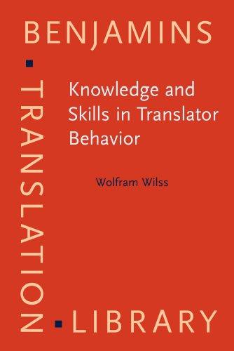 9781556196966: Knowledge and Skills in Translator Behavior (Benjamins Translation Library)