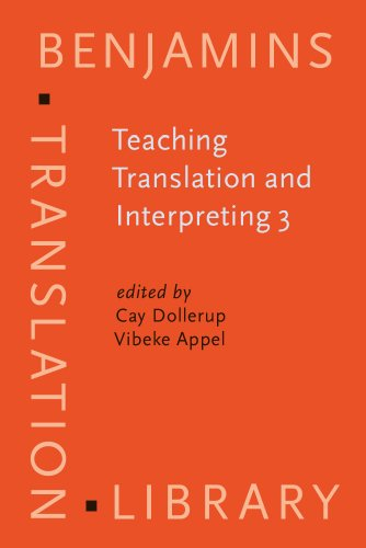 Teaching Translation and Interpreting: New Horizons: Papers: Dollerup, C et