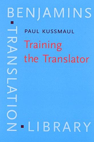 9781556197048: Training the Translator (Benjamins Translation Library)
