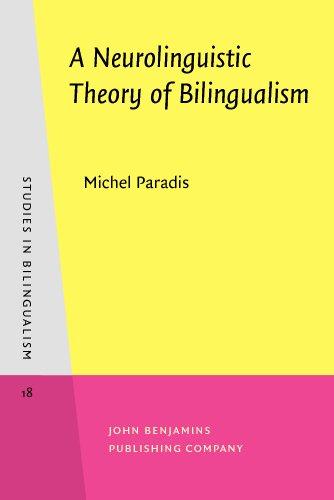 9781556197390: A Neurolinguistic Theory of Bilingualism (Studies in Bilingualism)