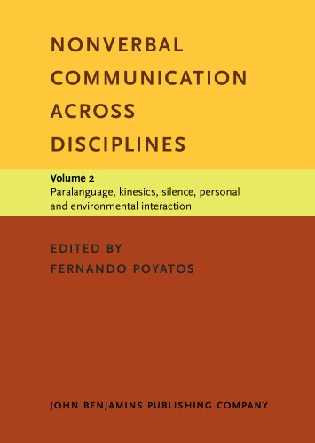 9781556197543: Nonverbal Communication across Disciplines: Volume 2: Paralanguage, kinesics, silence, personal and environmental interaction