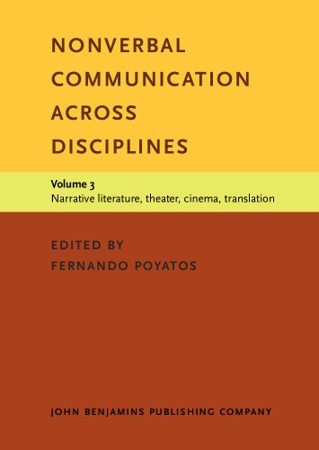9781556197550: Nonverbal Communication across Disciplines: Volume 3: Narrative literature, theater, cinema, translation