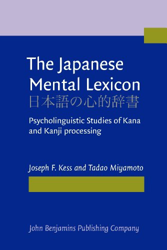 9781556197611: The Japanese Mental Lexicon: Psycholinguistic Studies of Kana and Kanji processing