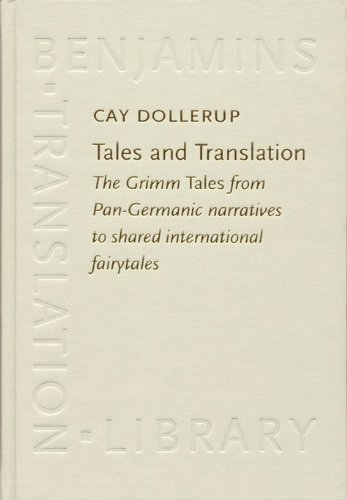 9781556197895: Tales and Translation: The Grimm Tales from Pan-Germanic narratives to shared international fairytales (Benjamins Translation Library)