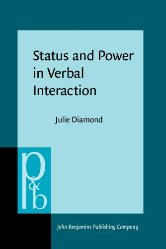 9781556198014: Status and Power in Verbal Interaction: A study of discourse in a close-knit social network (Pragmatics & Beyond New Series)