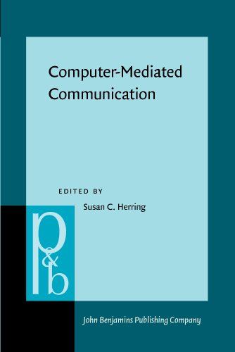 9781556198038: Computer-Mediated Communication: Linguistic, social, and cross-cultural perspectives (Pragmatics & Beyond New Series)