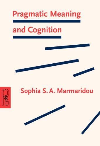 9781556198373: Pragmatic Meaning and Cognition (Pragmatics & Beyond New Series)